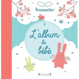 L'album de bébé Trousselier